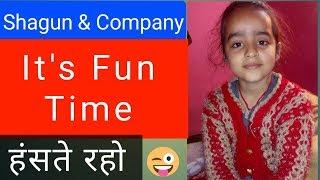 Jokes time ~ With Shagun || Kids time - Funny videos || Whatsapp Videos