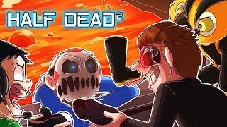 DELIRIOUS KEEPS LOSING AT HIS OWN GAME! (Half Dead 2 Funny Moments)