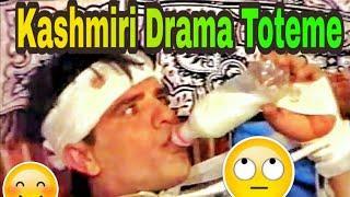 Kashmiri Drama | Totme | Kashmiri Comedy | Kashmiri Jokes | Gulzar Fighter  Bashir Kotur  Seith Rafi