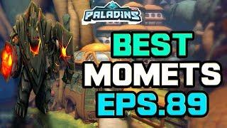 Paladins BEST & FUNNY MOMENTS Eps.89