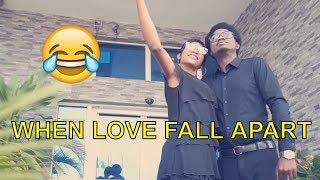 WHEN LOVE FALL APART (COMEDY SKIT) (FUNNY VIDEOS) - Latest 2018 Nigerian Comedy| Comedy Skits|Comedy
