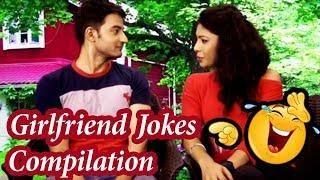 Girlfriend Jokes Compilation | Hilarious Comedy | Hindi Best Jokes Collection
