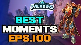 Paladins BEST & FUNNY MOMENTS Eps.100