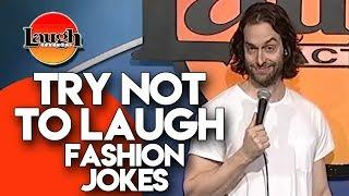 Try Not to Laugh | Fashion Jokes | Laugh Factory Stand Up Comedy