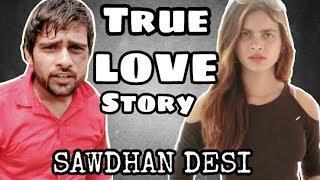 TRUE LOVE STORY -Desi love story - funny || Round2Black || R2B