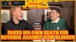 Faked His Own Death For Revenge Against SJW Blogger | Inside Jokes #19