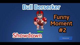 Funny Moment of Bull Brawl Stars (Part 2)