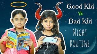 Good Kid vs Bad Kid - Night Routine | #Sketch #Fun #MyMissAnand