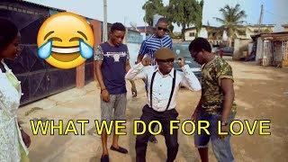 WHAT WE DO FOR LOVE (COMEDY SKIT) (FUNNY VIDEOS) - Latest 2018 Nigerian Comedy| Comedy Skits|Comedy