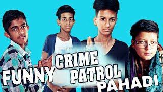 CRIME WATER ||CRIME PATROL FUNNY PAHADI SPOOF|| KANGRA STARS