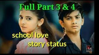 School love story part 3 & 4 | school life love story part 3 | school love story parts |