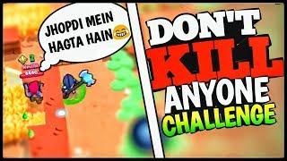 DON'T KILL DON'T STOP challenge ????! funny challenges | Brawl Stars | HINDI |