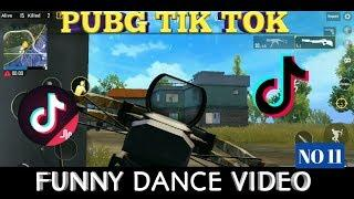 PUBG TIK TOK FUNNY DANCE VIDEO ( NO 11) AND FUNNY MOMENTS ||  BY PUBG FUN
