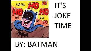 IT'S JOKE TIME BY BATMAN (TAGALOG LAUGHTRIP JOKES) p1