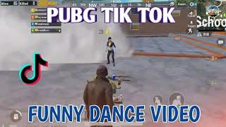 PUBG TIK TOK FUNNY DANCE  ( NO 40) AND FUNNY MOMENTS ||  BY PUBG FUN