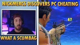 NickMercs Discovers Cheating In Fortnite On PC | Fortnite Highlights & Funny Moments
