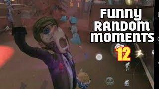 Identity V Funny Random Moments Montage Episode 12