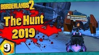 Borderlands 2 | The Hunt 2019 Funny Moments And Drops | Day #9