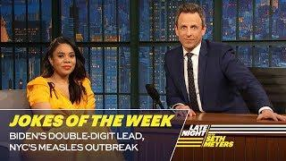 Seth's Favorite Jokes of the Week: Biden's Double-Digit Lead, NYC's Measles Outbreak