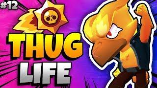 BRAWL STARS THUG LIFE: Funny Moments EP. 12 (Brawl Stars Epic Wins & Fails)