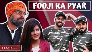 Fooji Ka Pyar | Desi Love Story | PLAYREEL |