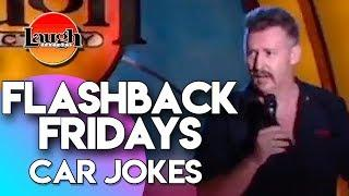 Flashback Fridays | Car Jokes | Laugh Factory Stand Up Comedy