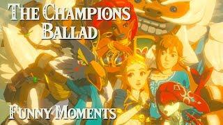 THE CHAMPIONS BALLAD FUNNY MOMENTS: The Legend of Zelda Breath of the Wild