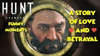 Hunt Showdown - A Story Of Love & Betrayal - Funny Moments | Hunt Gameplay