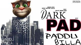 DARK LOVE 2 song SIDHU MOOSE WALA ☻(Dark Pad)☻ new punjab funny song by happy manila,chakku billa