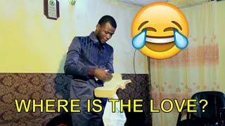 WHERE IS THE LOVE(COMEDY SKIT) (FUNNY VIDEOS)- Latest 2018 Nigerian Comedy|Comedy Skits|Naija Comedy