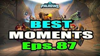 Paladins BEST & FUNNY MOMENTS Eps.87