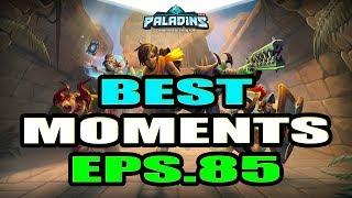 Paladins BEST & FUNNY MOMENTS Eps.85