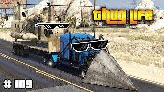 GTA 5 ONLINE : THUG LIFE AND FUNNY MOMENTS (WINS, STUNTS AND FAILS #109)