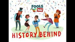 History Of April Fool's Day | 2019