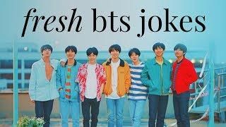 fresh bts jokes