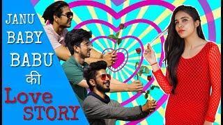 Jaanu Baby Babu की Love Story - Chu Chu Ke Funs