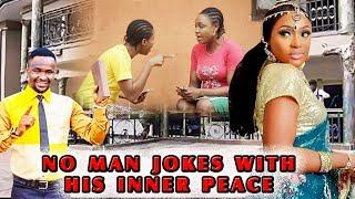NO MAN JOKES WITH HIS INNER PEACE - Nigerian Christian Movies 2018 Mount Zion Movies