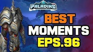 Paladins BEST & FUNNY MOMENTS Eps.96