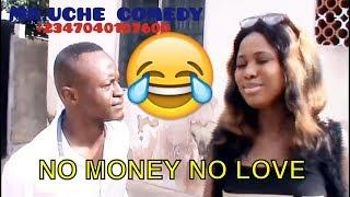 NO MONEY NO LOVE (COMEDY SKIT) (FUNNY VIDEOS) - Latest 2018 Nigerian Comedy|Nigeria Comedy| Comedy