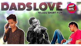 Dads Love || Telugu Short film || Funny boys in warangal
