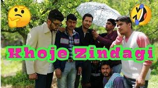 Khoje Zindagi/kashmiri comedy stars/fun dose/latest video/funny video/masti video King of Kings