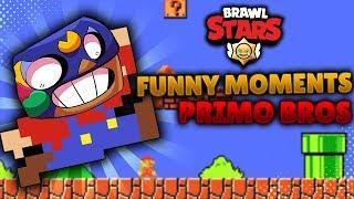 Brawl Stars | Funny Momments | Super Primo Bros