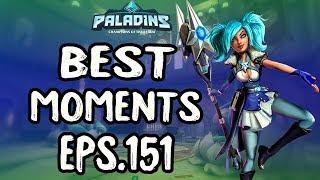 Paladins BEST & FUNNY MOMENTS EPS.151
