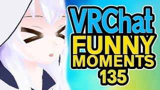 VRCHAT Funny Moments Ep 135! - Epic Highlights