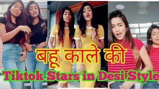 Bahu Kale ki Desi Style TikTok Stars Trending Videos Compilation Part 4