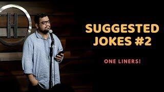 One Liners | Suggested Jokes | Stand-Up Comedy by Rueben Kaduskar