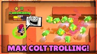 MAX COLT AT 0 TROPHIES TROLL! TROLLING NOOBS! :: Brawl Stars Gameplay