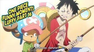 Momen Lucu One Piece Sub Indo - Funny Moments Luffy Part 36