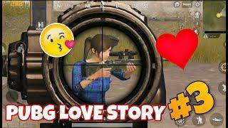 Pubg Mobile Love Stories | Pubg Mobile Funny Moments #3