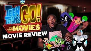 'Teen Titans Go! To the Movies' Review - It's All About the Jokes